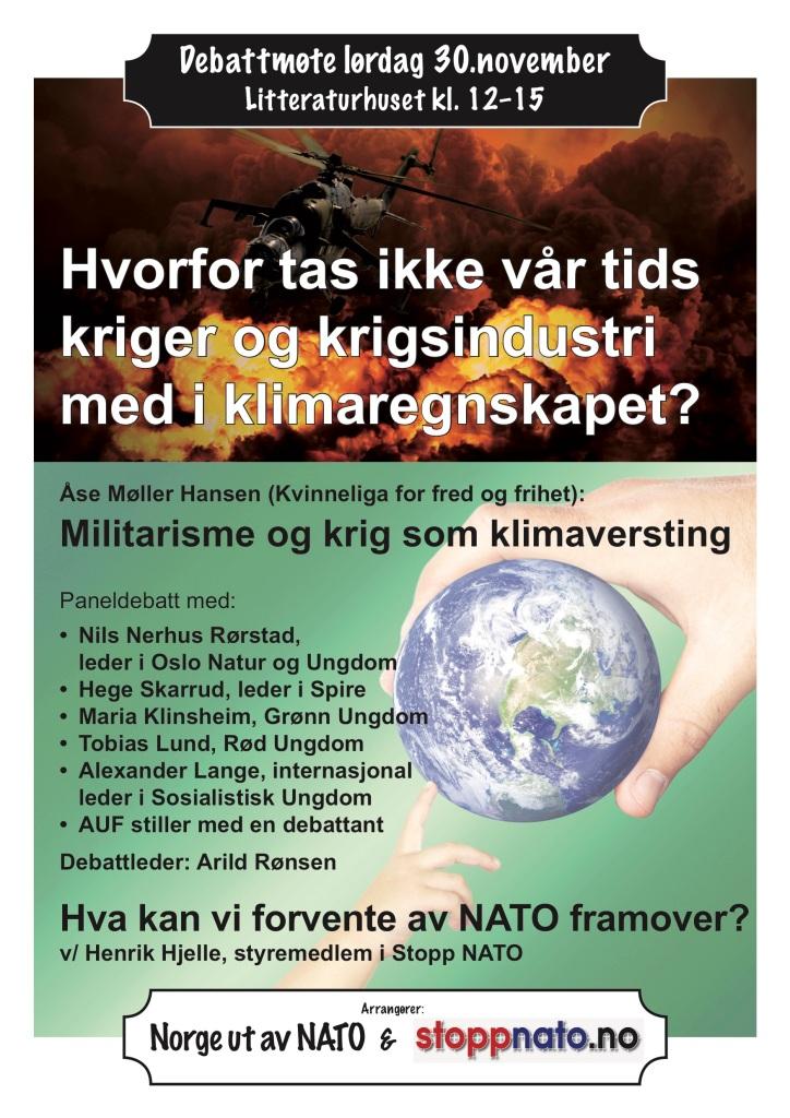 """Plakat med teksten """"Debattmøte lørdag 30. november på Litteraturhuset kl. 12 til 15 – Hvorfor tas ikke vår tids kriger og krigsindustri med i klimaregnskapet?"""""""